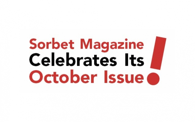 Sorbet Magazine Celebrates Its October Issue!
