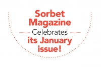 Sorbet Magazine  Celebrates  its January  issue!