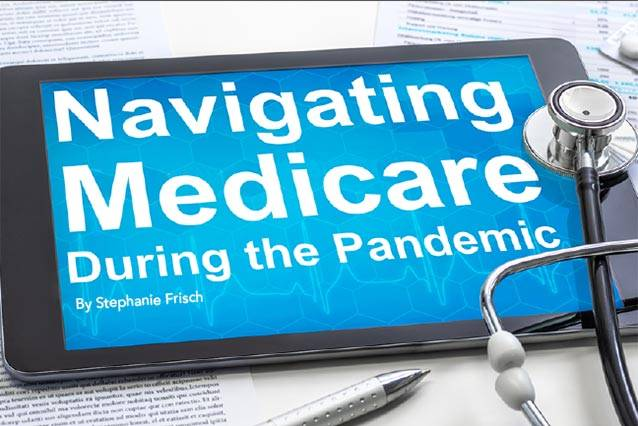 Navigating Medicare During The Pandemic
