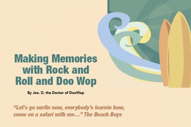 Making Memories with Rock and Roll and Doo Wop